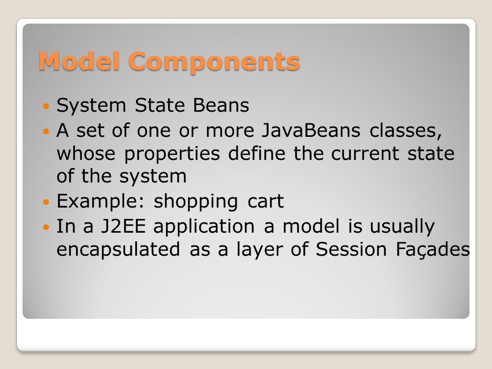 Model Components System State Beans