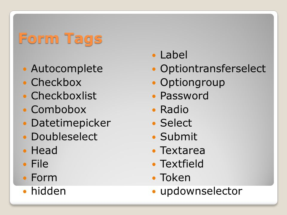 Form Tags Autocomplete Checkbox Checkboxlist Combobox Datetimepicker