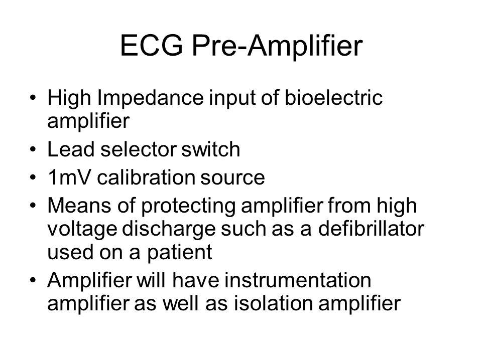 ECG Pre-Amplifier High Impedance input of bioelectric amplifier