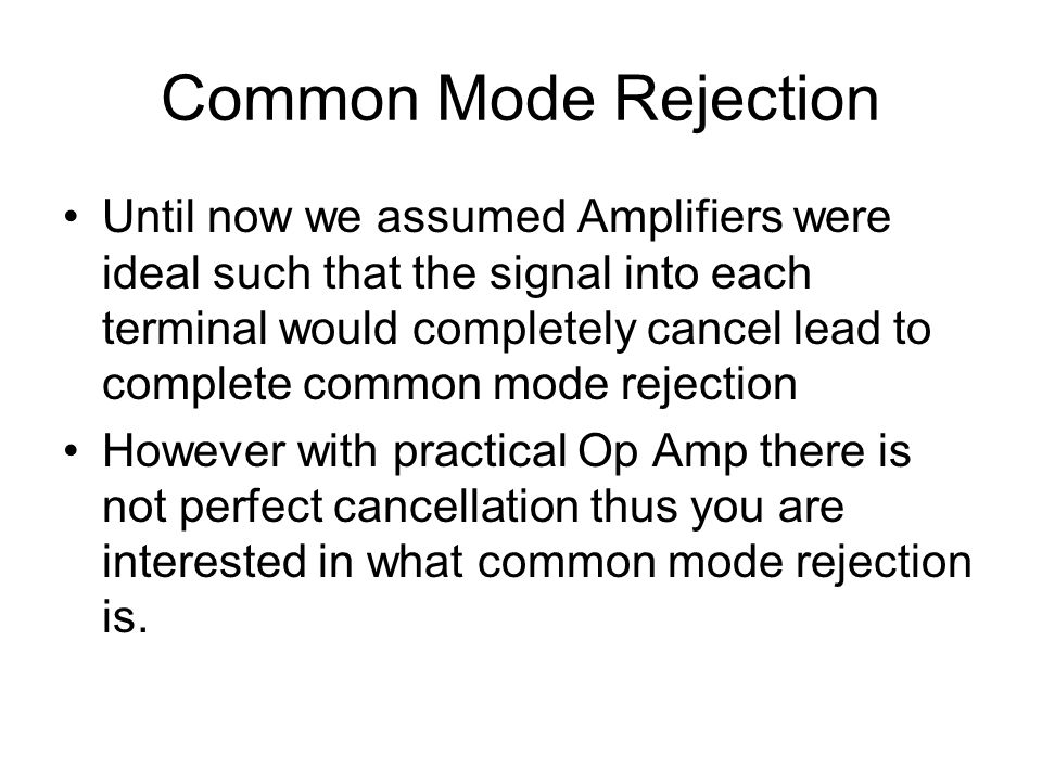 Common Mode Rejection