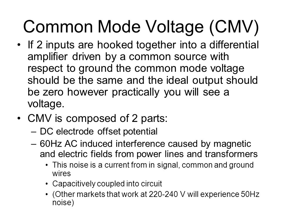 Common Mode Voltage (CMV)