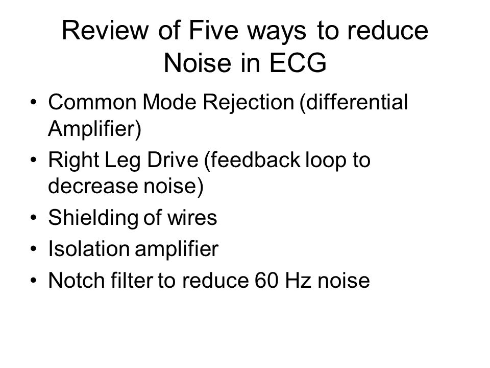 Review of Five ways to reduce Noise in ECG