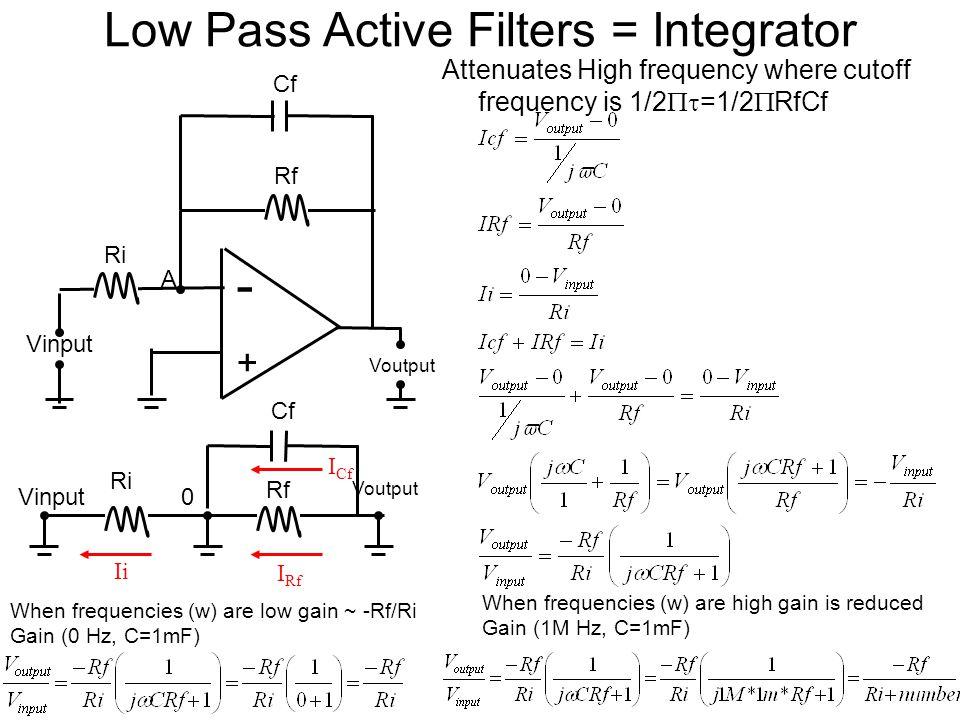 Low Pass Active Filters = Integrator