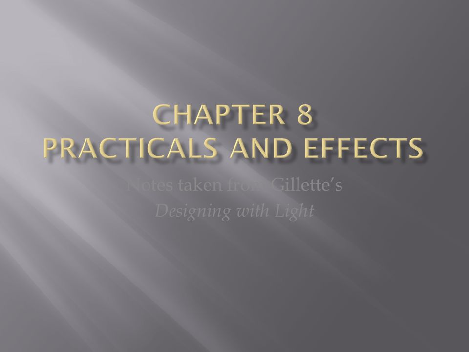 Chapter 8 Practicals and Effects