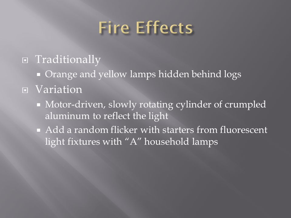 Fire Effects Traditionally Variation