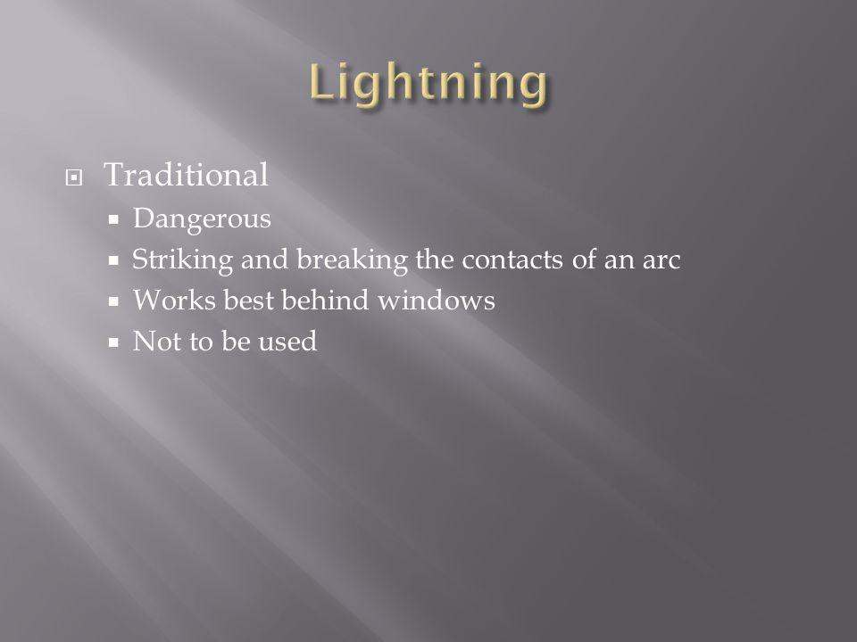 Lightning Traditional Dangerous