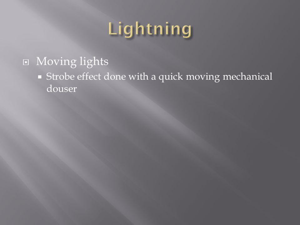 Lightning Moving lights