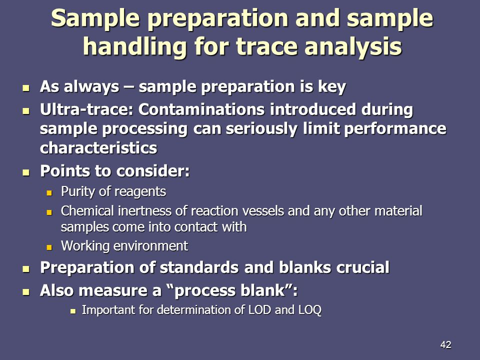 Sample preparation and sample handling for trace analysis