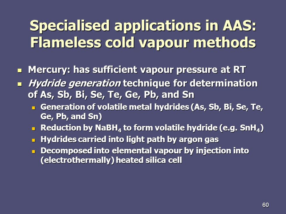 Specialised applications in AAS: Flameless cold vapour methods