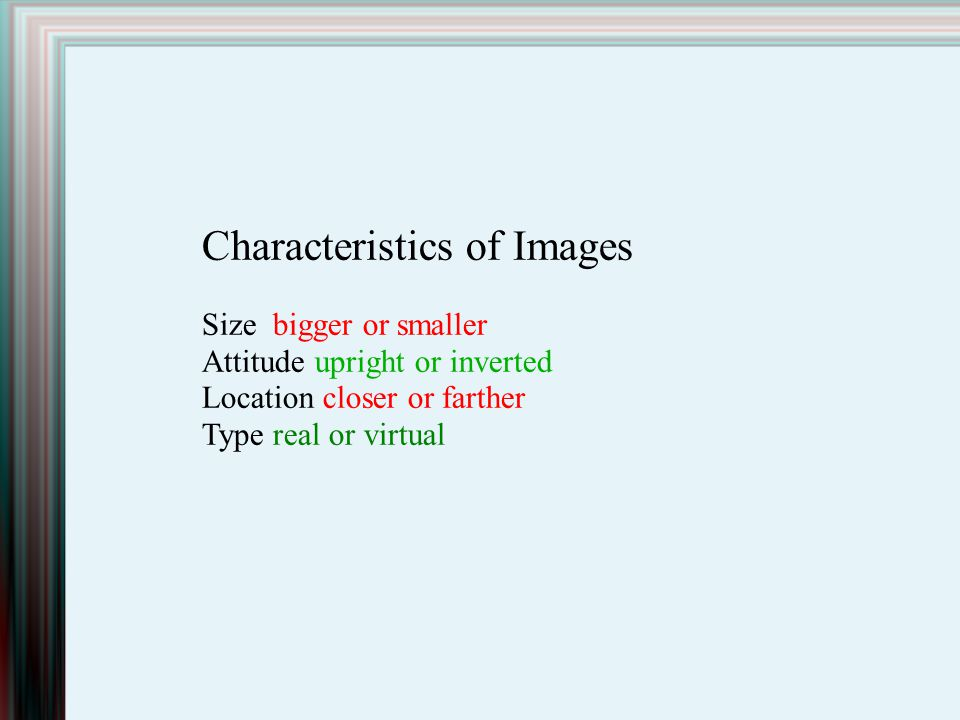 Characteristics of Images