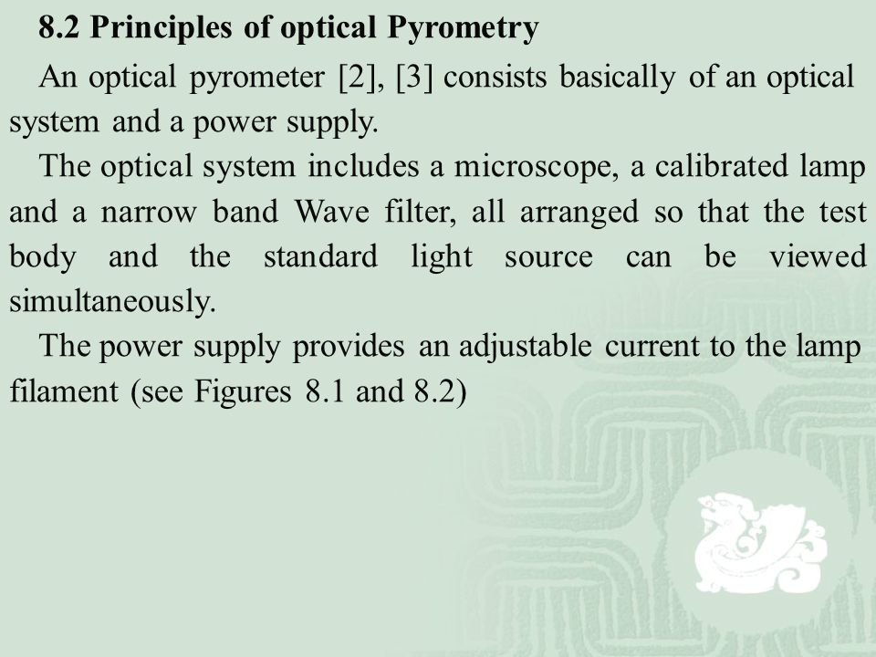 8.2 Principles of optical Pyrometry