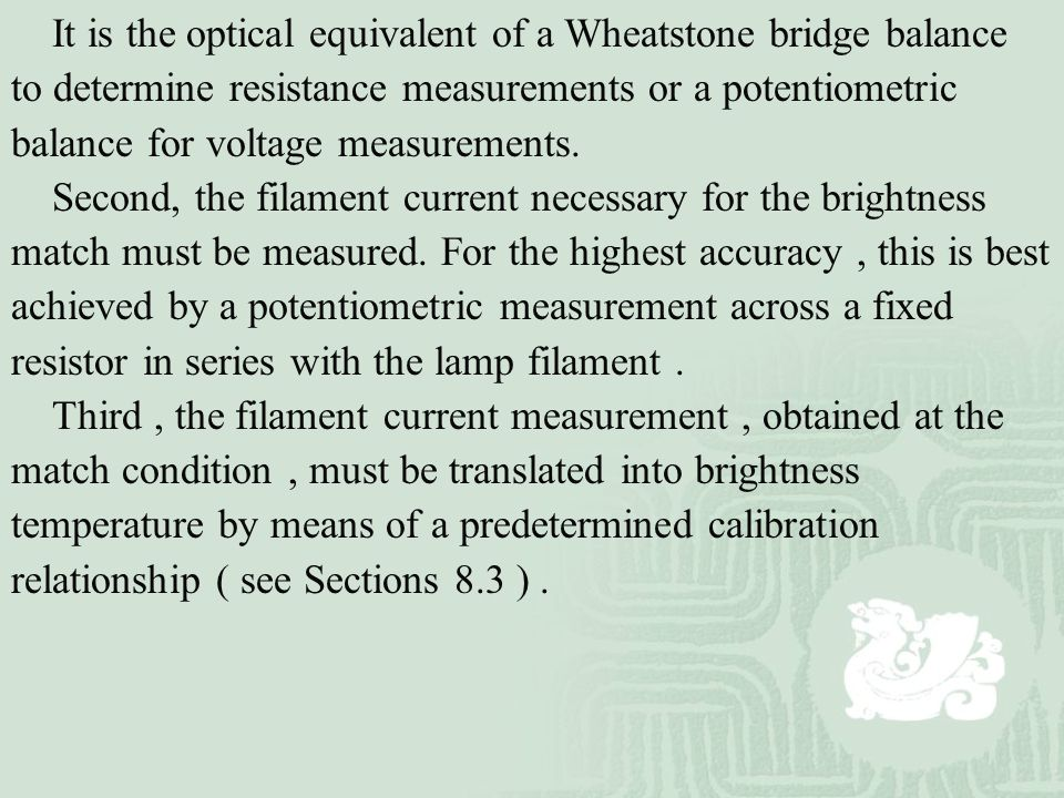 It is the optical equivalent of a Wheatstone bridge balance to determine resistance measurements or a potentiometric balance for voltage measurements.