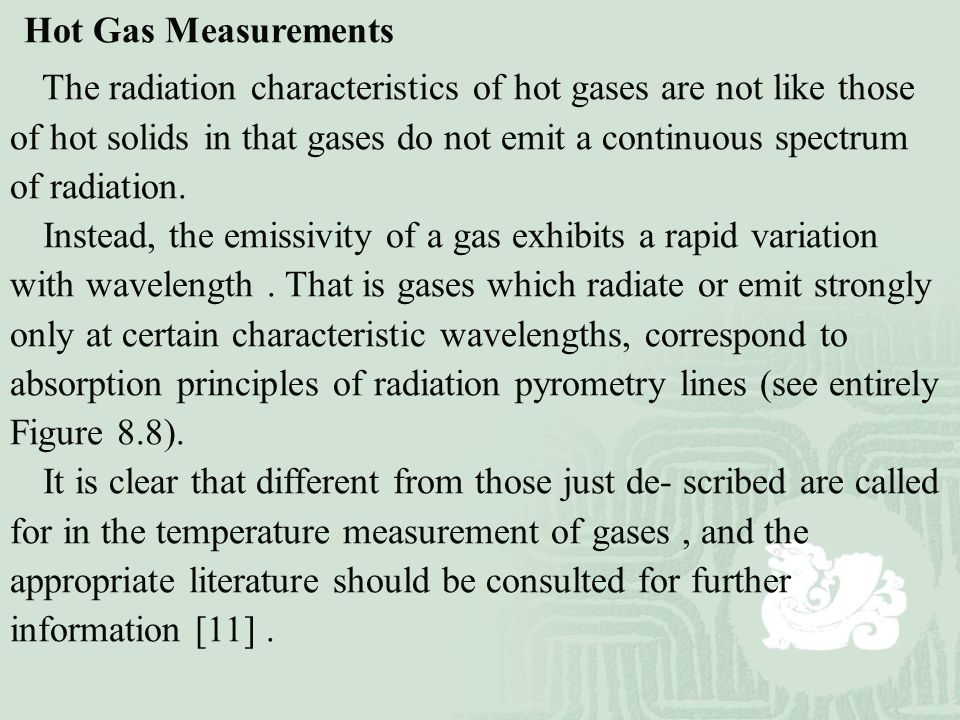 Hot Gas Measurements