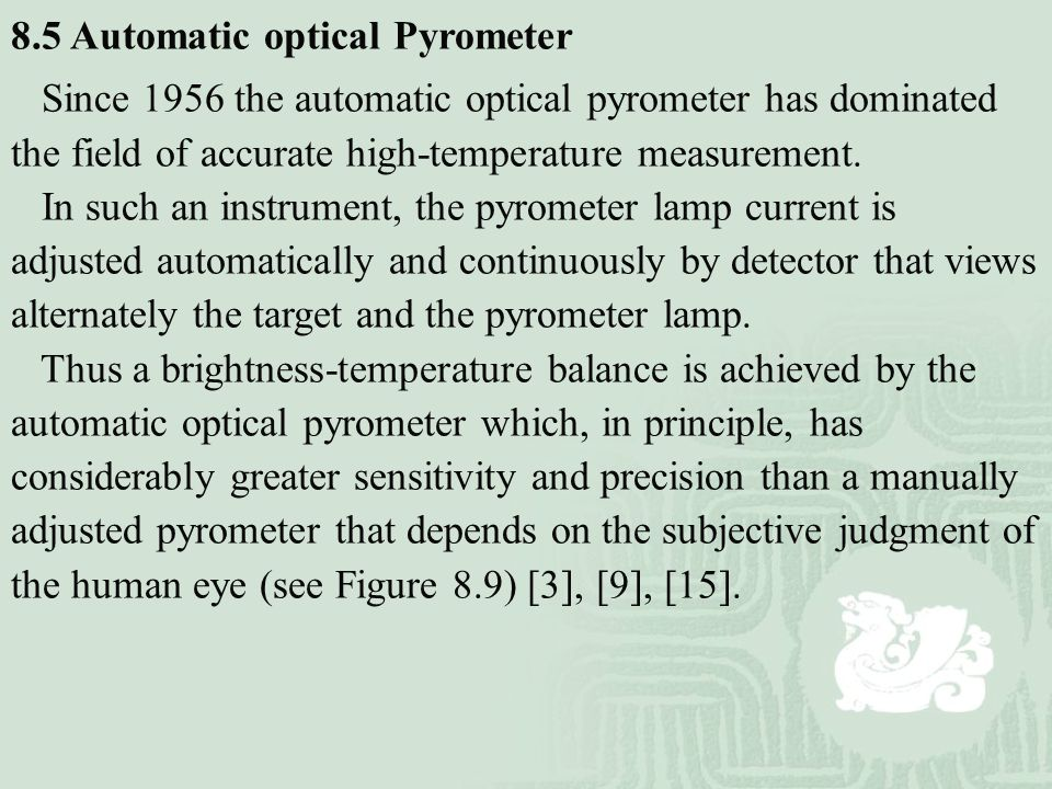 8.5 Automatic optical Pyrometer