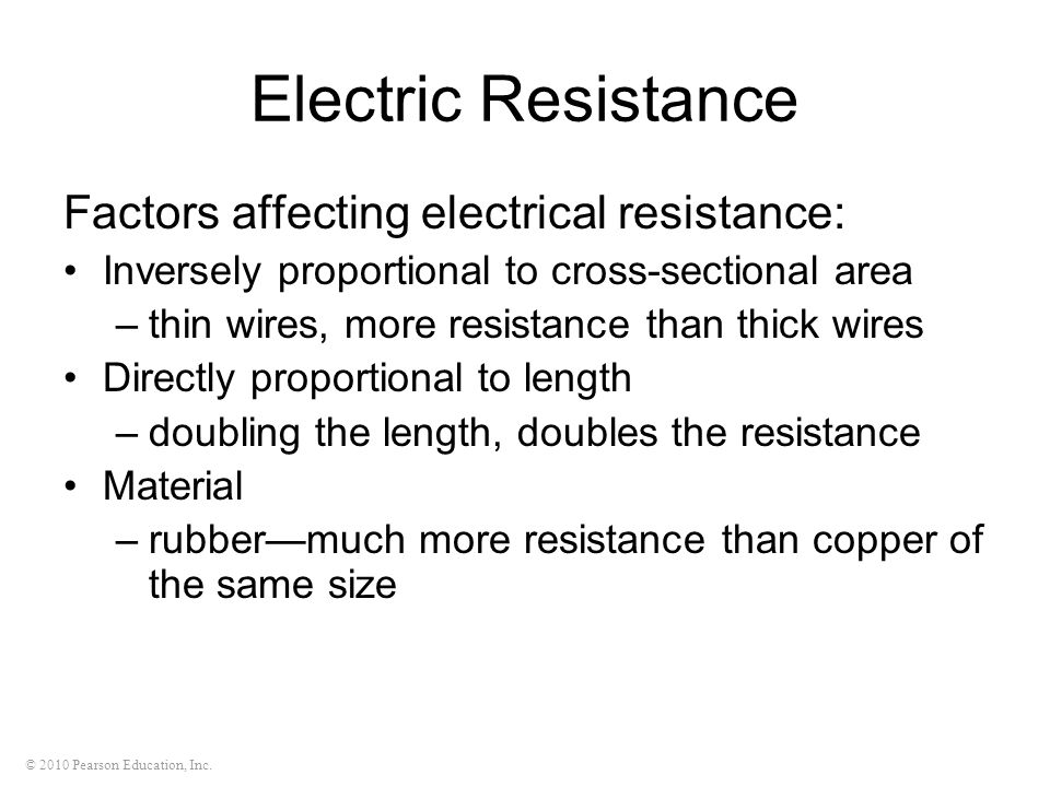 Electric Resistance Factors affecting electrical resistance: