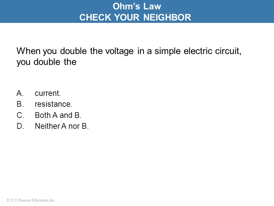 Ohm's Law CHECK YOUR NEIGHBOR