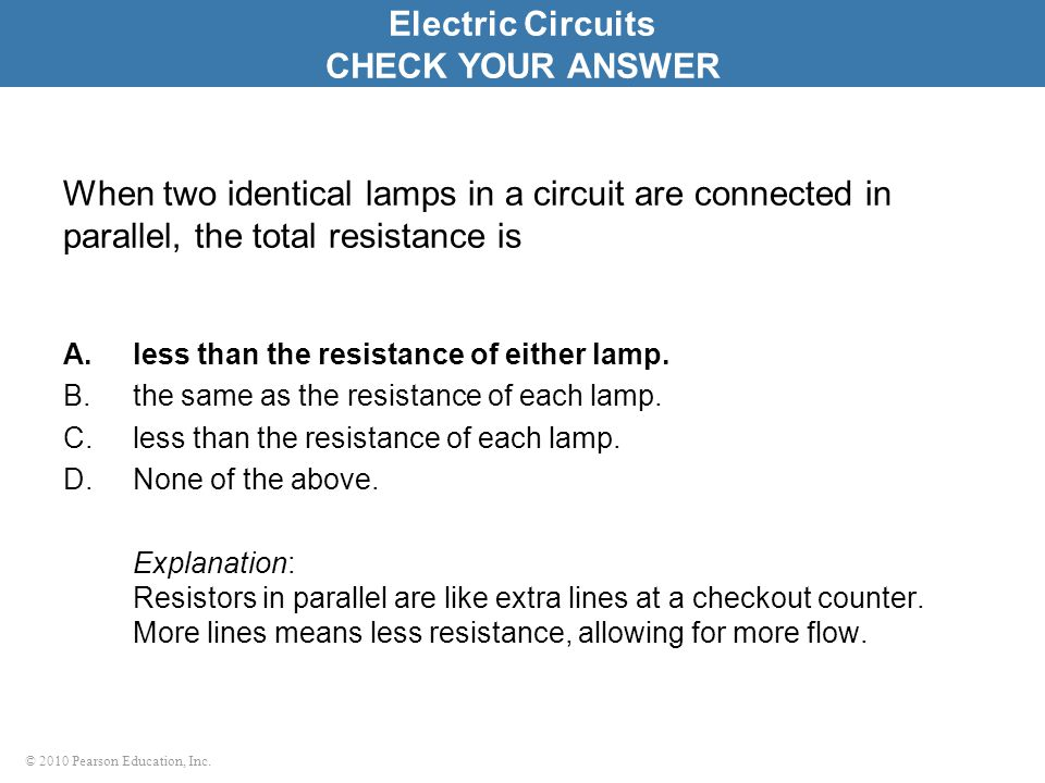 Electric Circuits CHECK YOUR ANSWER