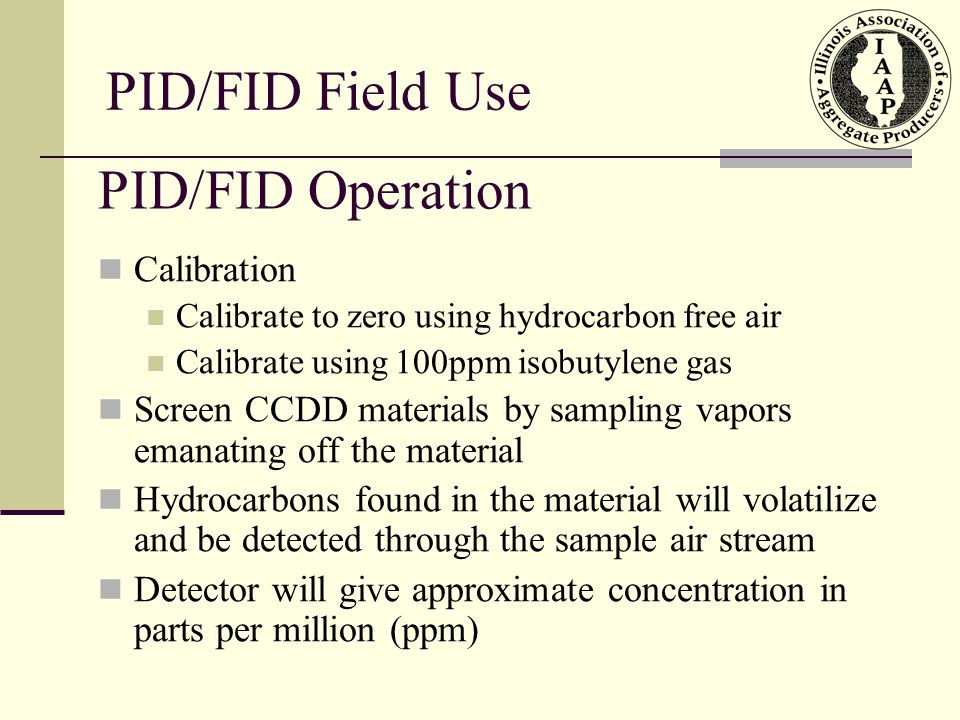 PID/FID Field Use PID/FID Operation Calibration