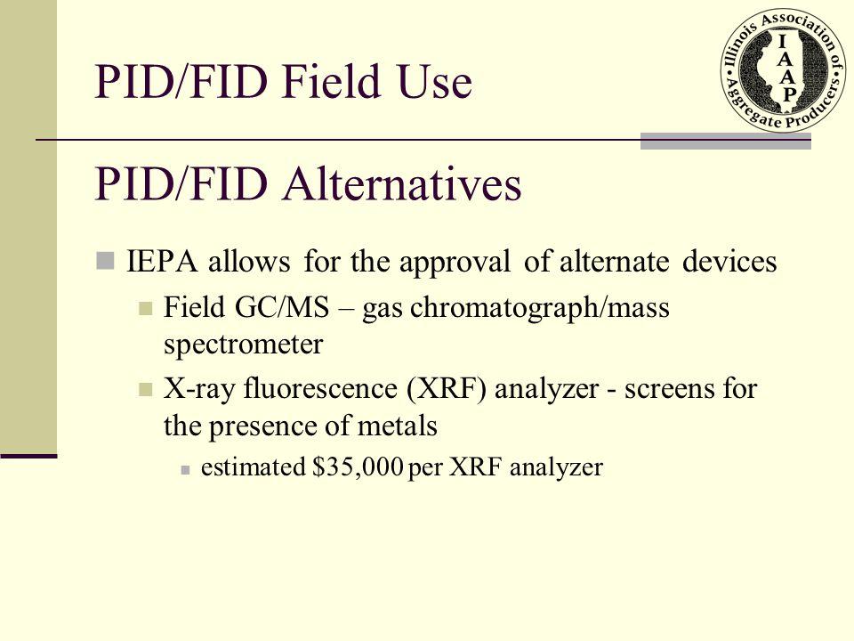 PID/FID Field Use PID/FID Alternatives