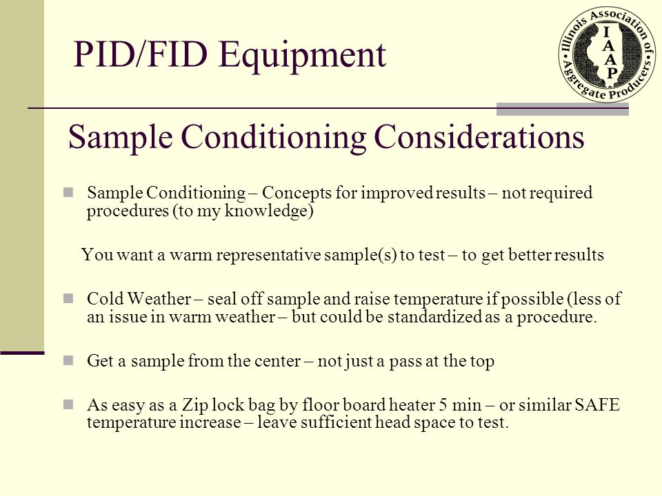 Sample Conditioning Considerations