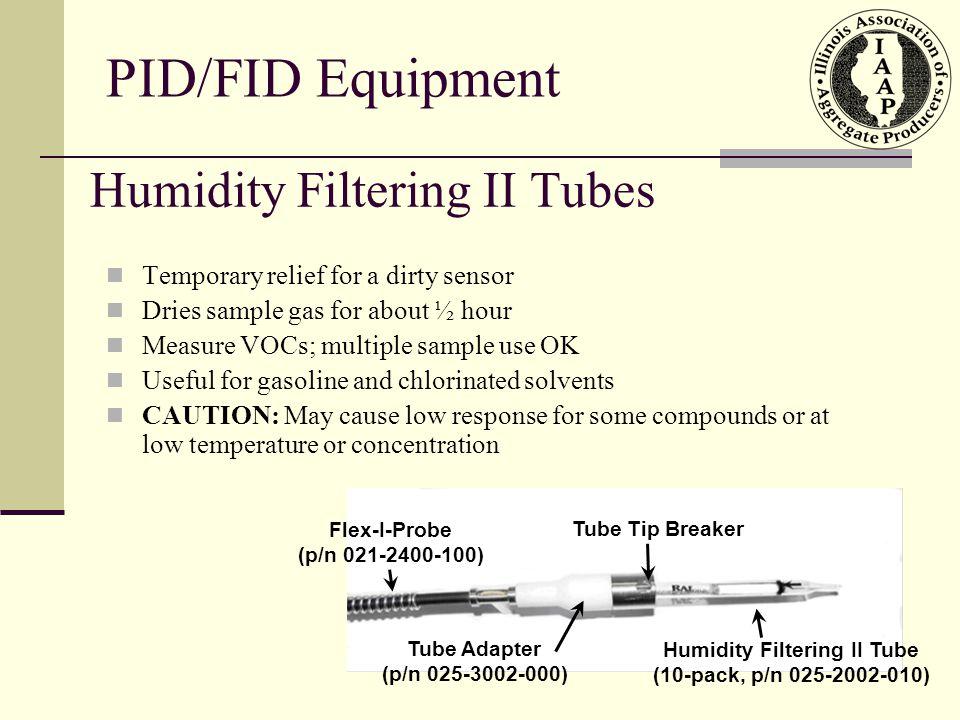 Humidity Filtering II Tubes