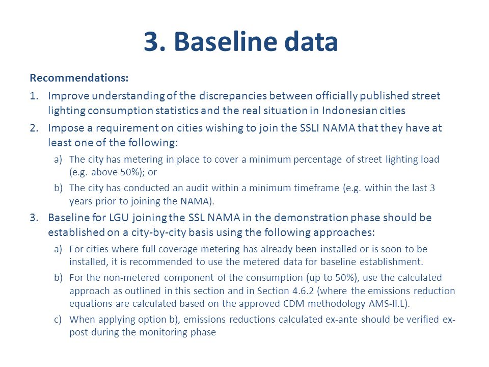 3. Baseline data Recommendations: