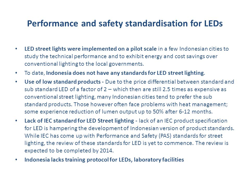Performance and safety standardisation for LEDs