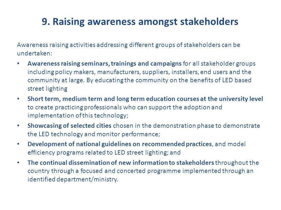 9. Raising awareness amongst stakeholders