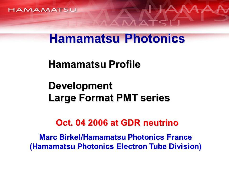 Hamamatsu Photonics Hamamatsu Profile Development
