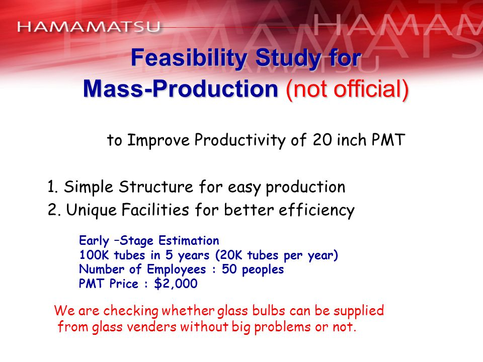 Feasibility Study for Mass-Production (not official)
