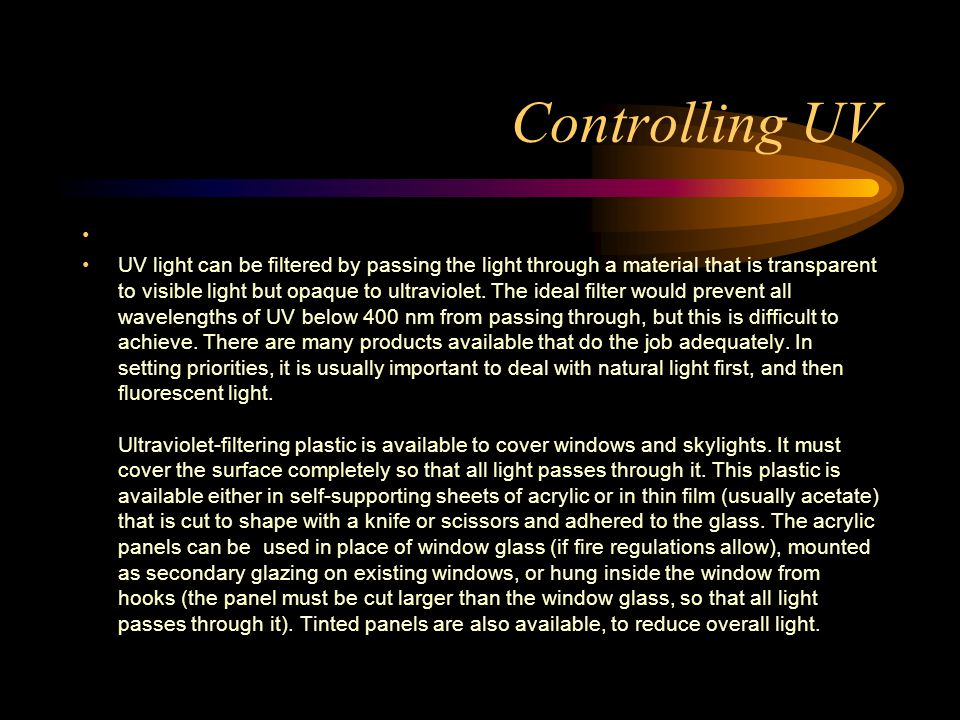 Controlling UV CONROLLING ULTRAVIOLET LIGHT