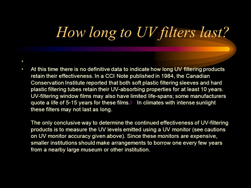 How long to UV filters last