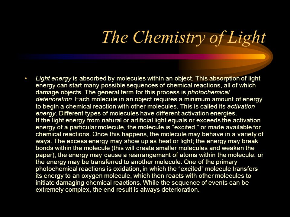 The Chemistry of Light