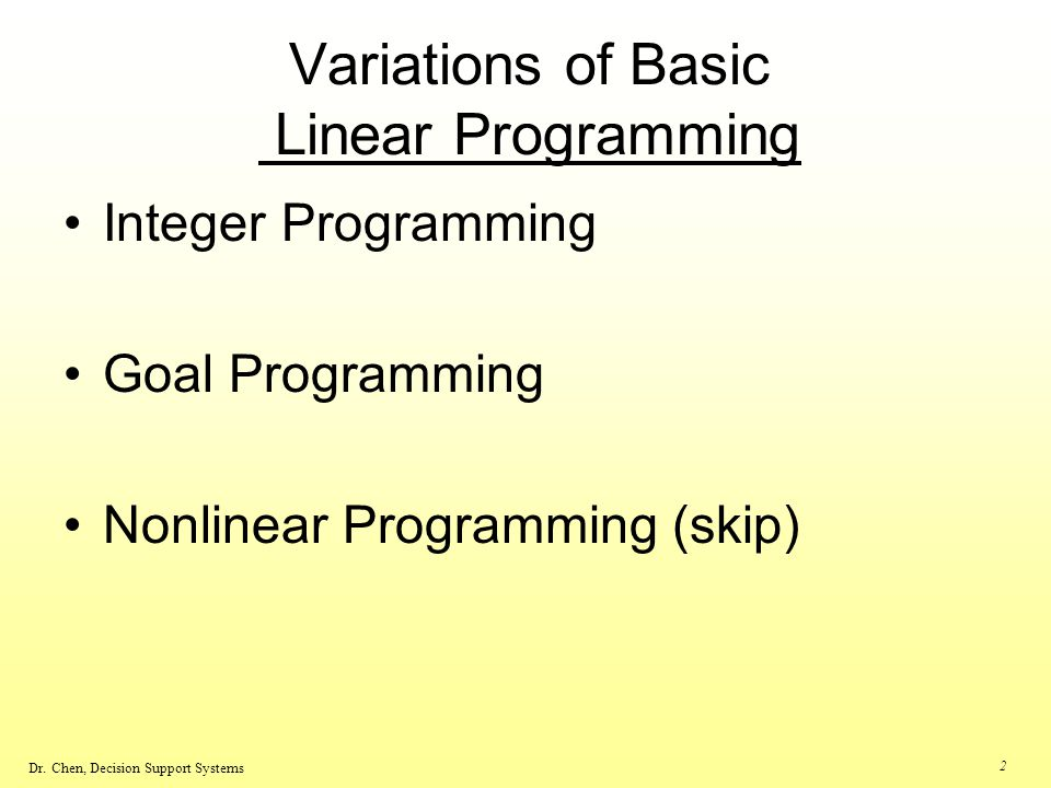 Variations of Basic Linear Programming