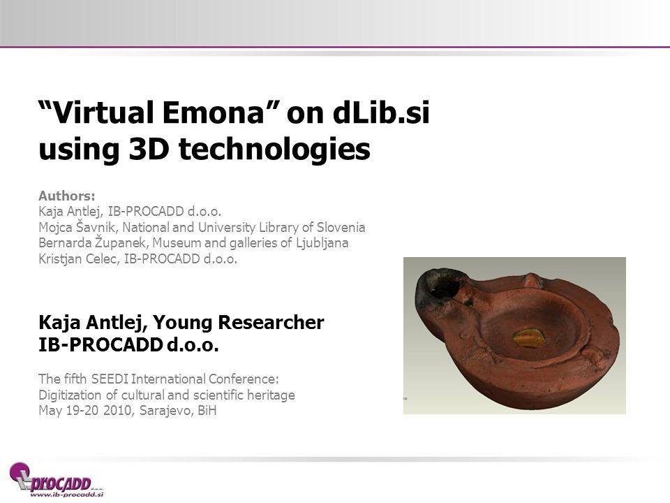 Virtual Emona on dLib.si using 3D technologies