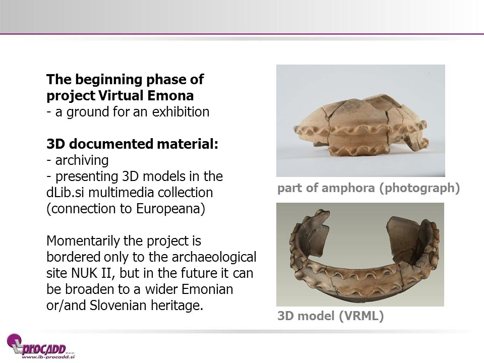 - a ground for an exhibition 3D documented material: - archiving