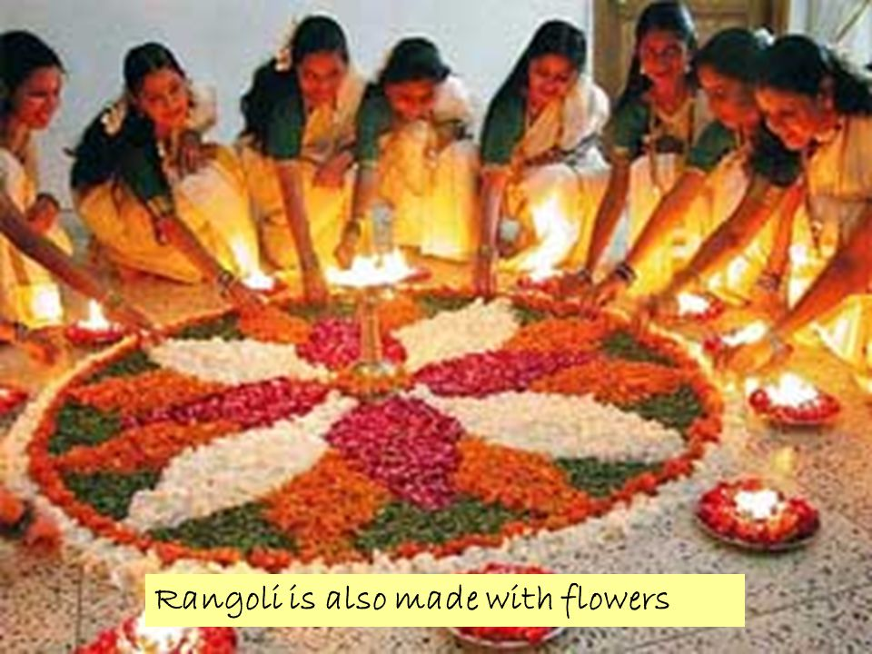 Rangoli is also made with flowers