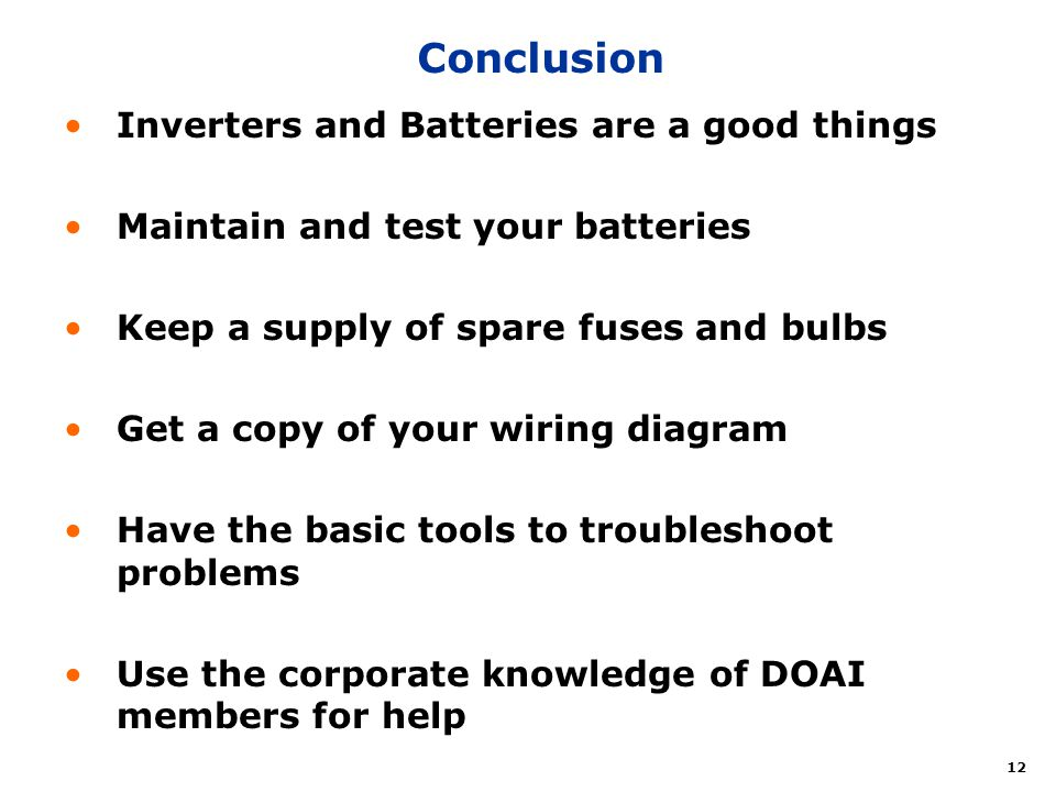 Conclusion Inverters and Batteries are a good things