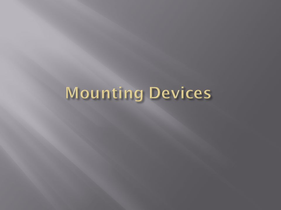 Mounting Devices
