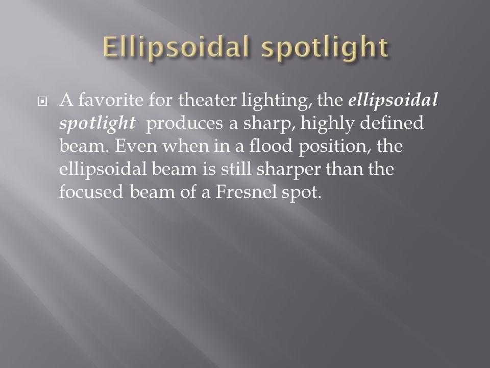 Ellipsoidal spotlight