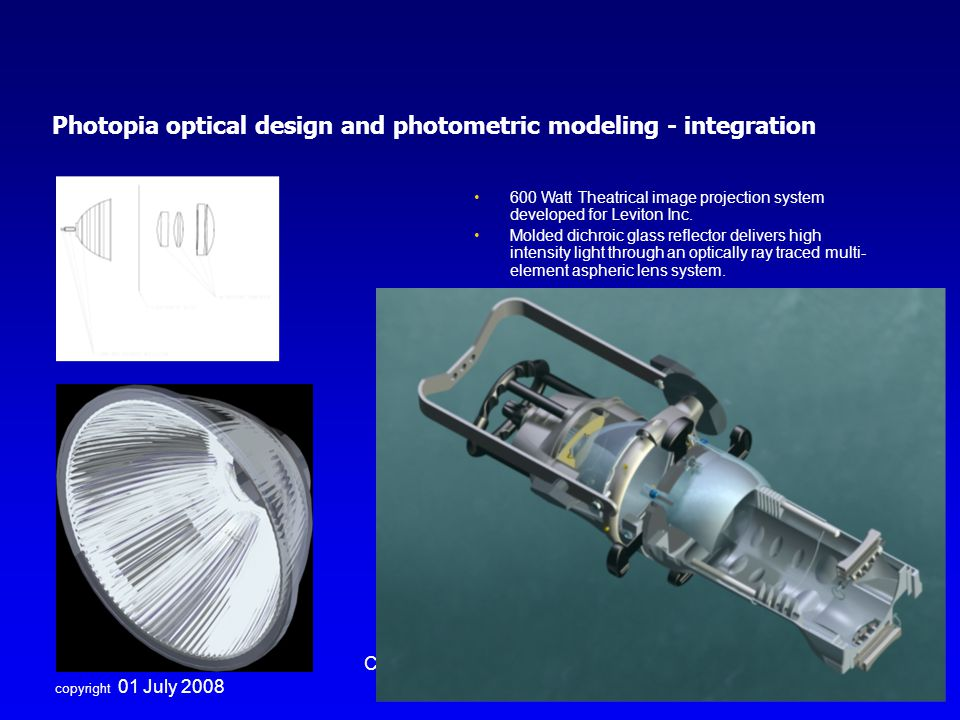 Photopia optical design and photometric modeling - integration
