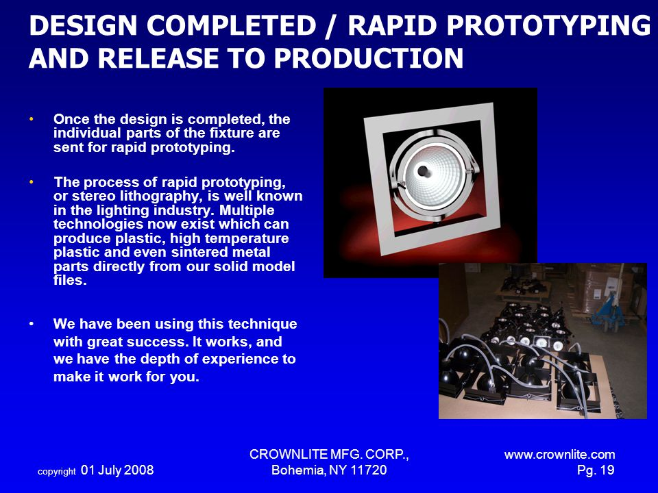 DESIGN COMPLETED / RAPID PROTOTYPING AND RELEASE TO PRODUCTION