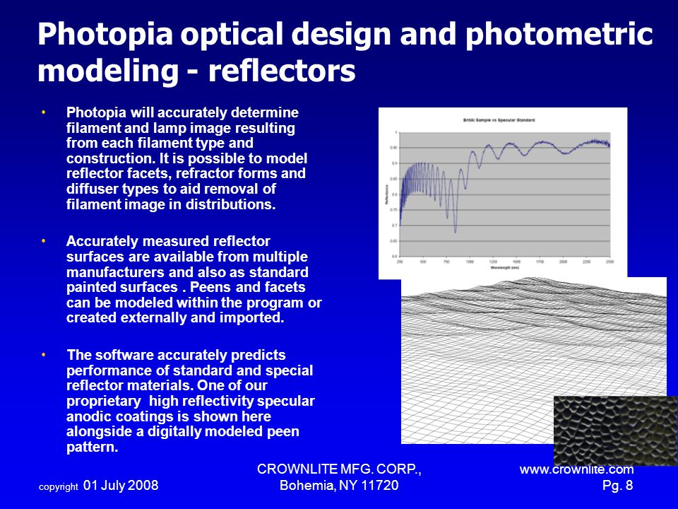 Photopia optical design and photometric modeling - reflectors
