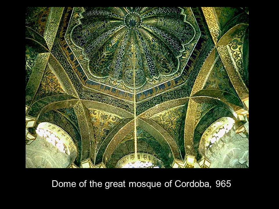 Dome of the great mosque of Cordoba, 965