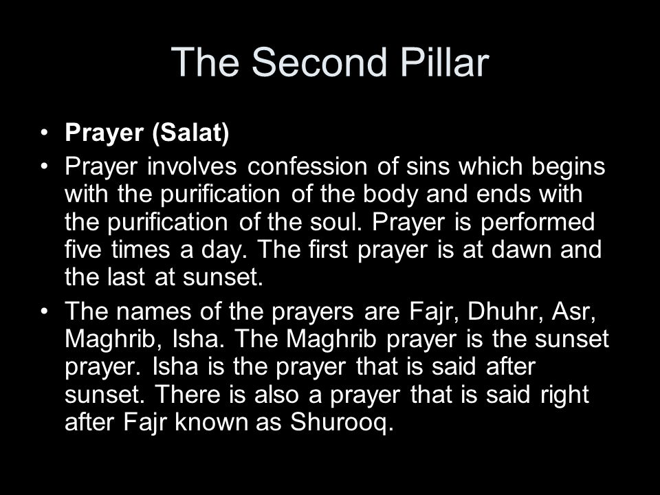 The Second Pillar Prayer (Salat)