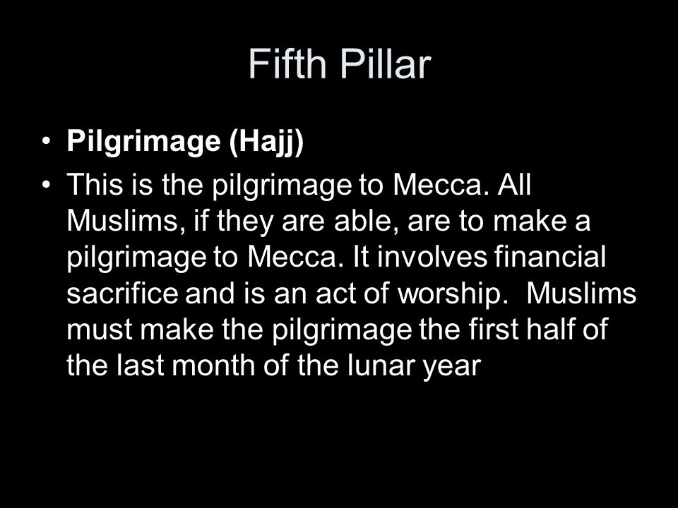Fifth Pillar Pilgrimage (Hajj)
