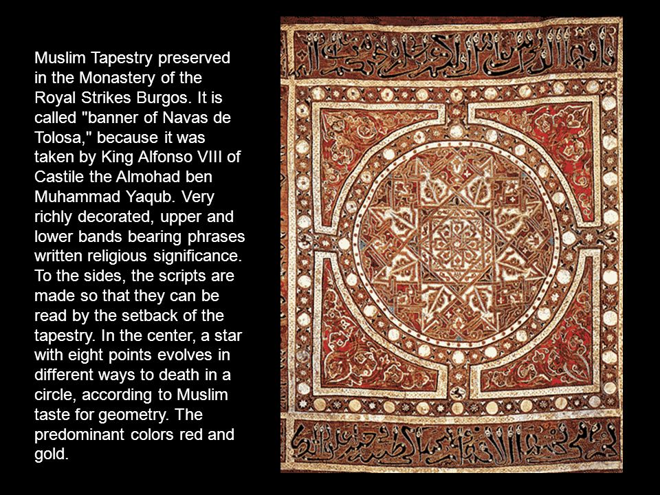 Muslim Tapestry preserved in the Monastery of the Royal Strikes Burgos