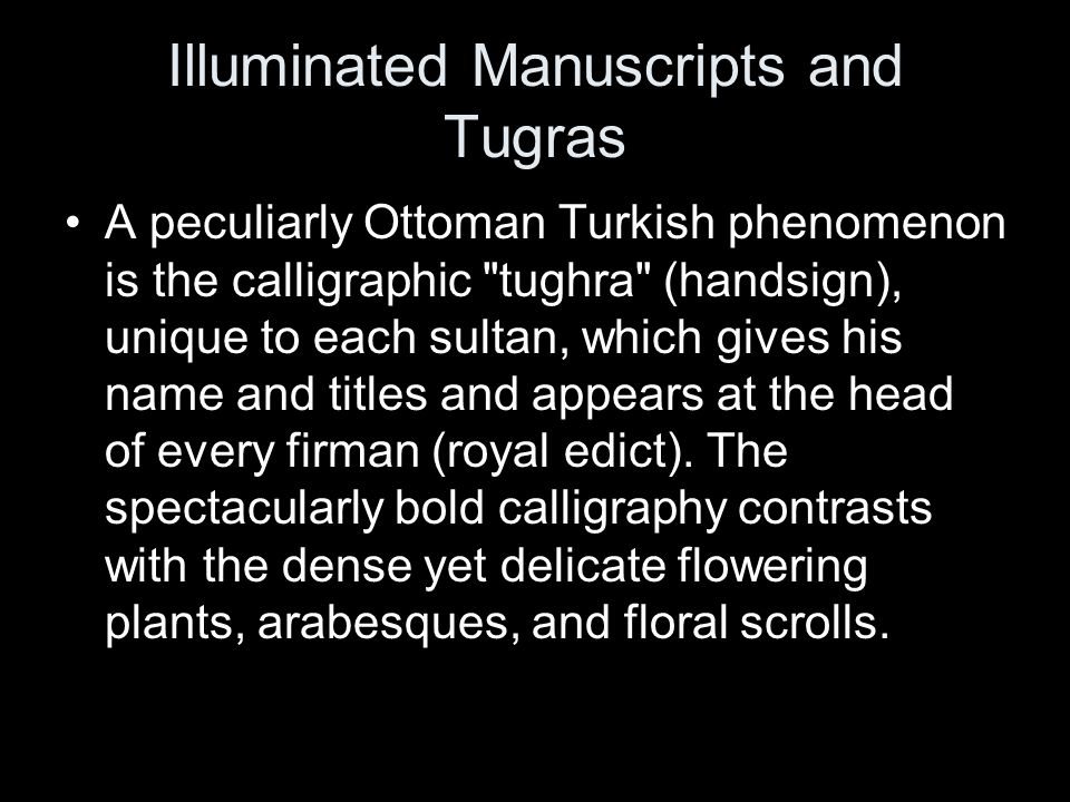 Illuminated Manuscripts and Tugras