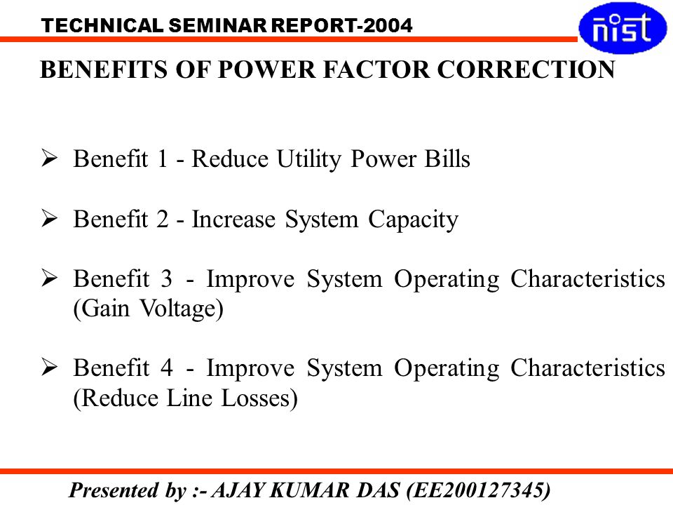 BENEFITS OF POWER FACTOR CORRECTION