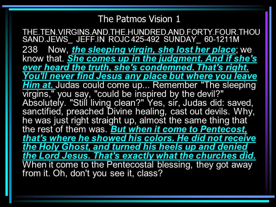 The Patmos Vision 1 THE.TEN.VIRGINS.AND.THE.HUNDRED.AND.FORTY.FOUR.THOUSAND.JEWS_ JEFF.IN ROJC 425-492 SUNDAY_ 60-1211M.